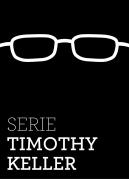 Serie Timothy Keller