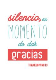 Silencio, es momento de dar gracias