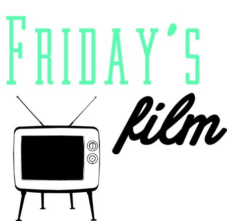 Fridays Film