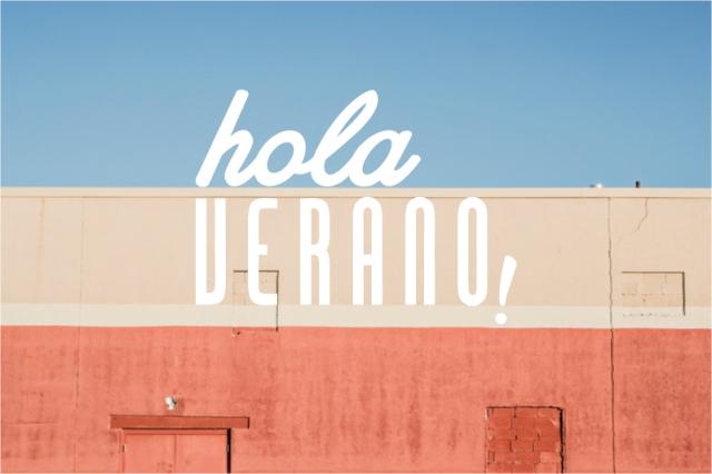 Hola verano!