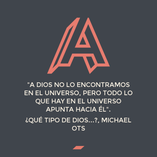 que tipo de Dios. Michael Ots