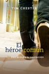 El heroe comun